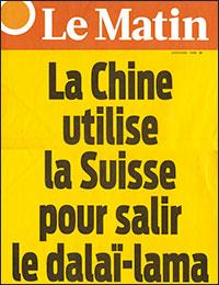 Le Matin - Manchette du 17 octobre 2013 - La Chine utilise la Suisse pour salir le dalaï-lama
