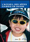 L'accueil des hôtes chinois en Suisse