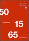 Switzerland and China 1950-1965 - 中国瑞士建交65周年