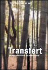 Transfert, Henri ISELIN