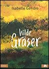 Isabelle GENDRE - Wilde Gräser