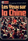 Bertil GALLAND - Les yeux sur la Chine