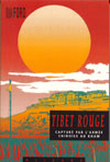 Robert FORD - Tibet Rouge