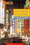 Laurent METZGER - Les lauriers de Shanghai