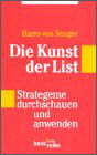 Harro VON SENGER - Die Kunst der List