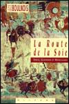 Luce BOULNOIS - La route de la soie