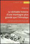 Philippe FORÊT - La véritable histoire d'une montagne plus grande que l'Himalaya