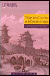 Voyage dans l'intérieur de la Chine et en Tartarie