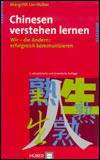 Margrith LIN-HUBER - Chinesen verstehen lernen