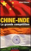 Gilbert ÉTIENNE, Chine-Inde : la grande compétition