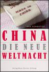 Urs SCHOETTLI - China - die neue Weltmacht