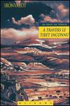 Gabriel BONVALOT - A travers le Tibet inconnu