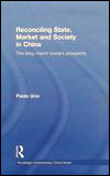Paolo URIO - Reconciling State, Market and Society in China