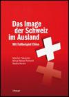 Das Image der Schweiz im Ausland