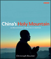 Christoph BAUMER - China's Holy Mountain