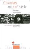 Tania ANGELOFF et Marylène LIEBER (dir.) - Chinoises au XXIè siècle. Ruptures et continuités