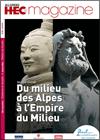 Magazine HEC - Du milieu des Alpes à l'Empire du Milieu