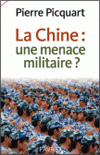 Pierre PICQUART - La Chine : une menace militaire ?