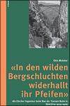 Otto MEISTER - In den wilden Bergschluchten widerhallt ihr Pfeifen