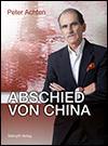 Peter ACHTEN - Abschied von China