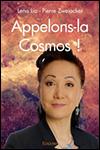 Lena LIO et Pierre ZWEIACKER - Appelons-la Cosmos !