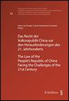 Harro VON SENGER et et Lukas HECKENDORN URSCHELER (éds.) - Das Recht der Volksrepublik China vor den Herausforderungen des 21. Jahrhunderts