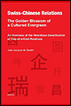 Jean-Jacques DE DARDEL - Swiss-Chinese Relations - The Golden Blossom of a Cultured Evergreen