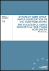 Philippe G. NELL - Strategy with China: Swiss Cooperation or U.S. Confrontation?