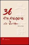 Harro VON SENGER - 36 Strategeme für Juristen