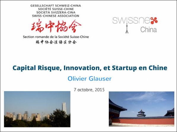 Capital risque, innovation et <i>startup</i> en Chine - La pr&eacute;sentation de la conf&eacute;rence de M. Olivier GLAUSER est en ligne