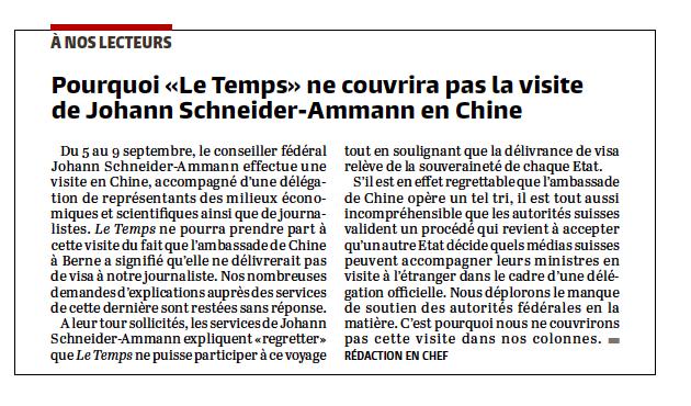 «Le Temps» ne couvrira pas la visite de M. le conseiller fédéral SCHNEIDER-AMMANN en Chine