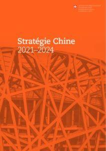 Conseil fédéral - Stratégie Chine 2021-2024