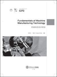 Fundamentals of Machine Manufacturing Technology